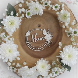 mothers day collection mum frame decorative laser cut chipboard