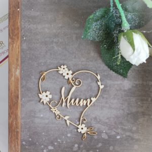 mum heart decorative laser cut chipboard with flowers and tiny leaves