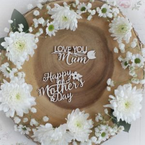 mothers day collection happy mothers day and love you mum decorative laser cut chipboards