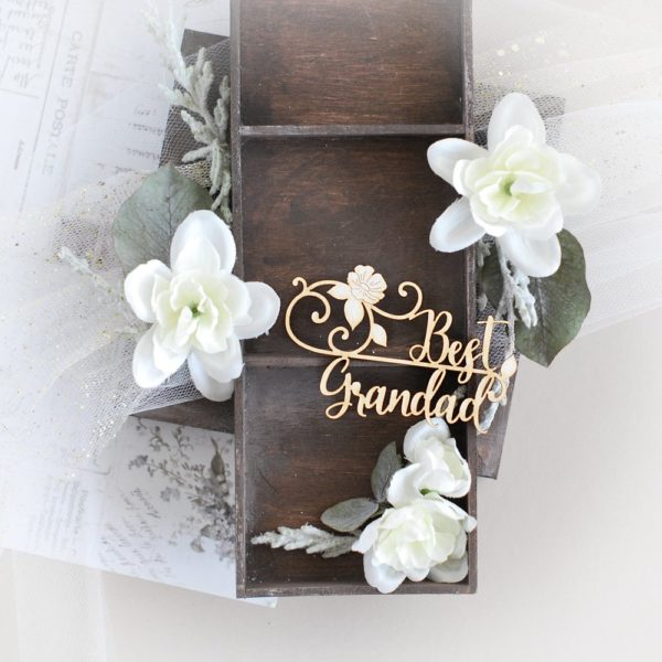 best grandad grandparents day decorative laser cut chipboard