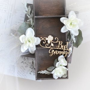 best granny grandparetns day decorative laser cut chipboard